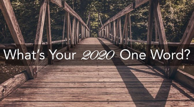 2020 One Word Special: Part I